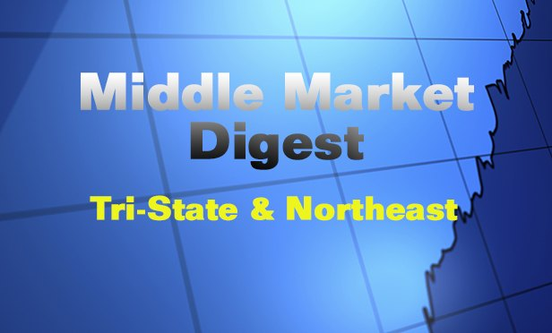 Middle Market Digest: This Week in the Northeast